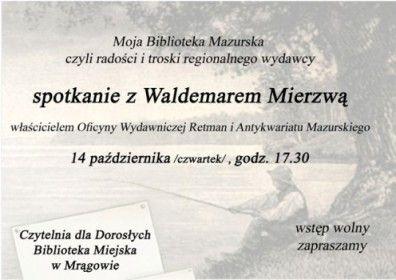 Zapraszamy na spotkanie z Waldemarem Mierzwą