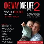 ONE WAY ONE LIFE 2