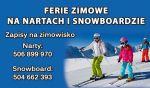 Ferie zimowe na nartach i snowboardzie