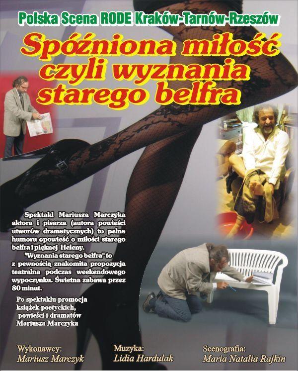 Monodram Mariusza Marczyka Spóźniona miłość, czyli wyznania starego belfra