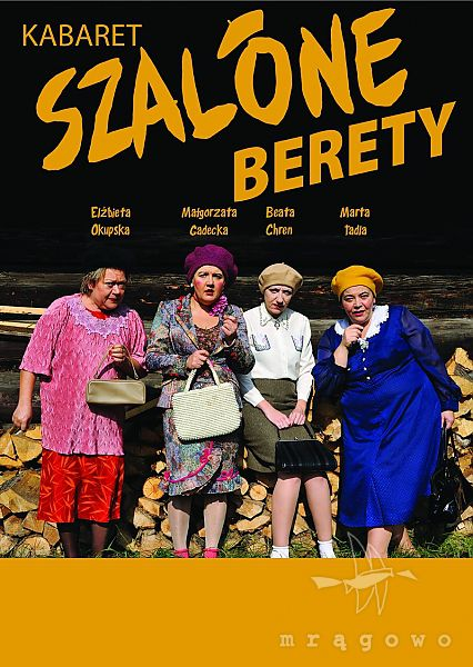 Kabaret Szalone Berety
