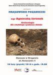 """Mrągowskie pogaduszki z mgr Agnieszką Jaremek """"Archeologia dla zwykłego zjadacza chleba"""""""