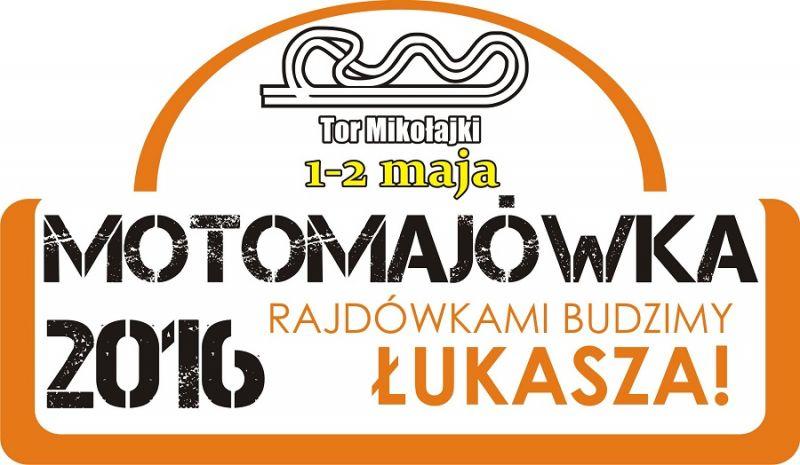 Motomajówka 2016 - Rajdówkami Budzimy Łukasza