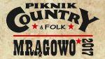 36. Międzynarodowy Festiwal Piknik Country&Folk 2017