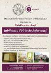 Dni Otwarte w Muzeum Reformacji Polskiej