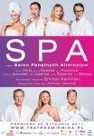 Spektakl SPA, czyli Salon Ponętnych Alternatyw