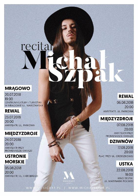 Michał Szpak - koncert w Mrągowie!